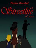 Streetlife - Ein Traum wird wahr