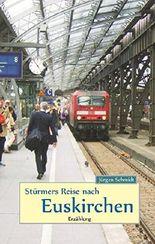 Stürmers Reise nach Euskirchen