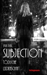 Subjection - Toedliche Leidenschaft