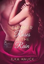 Summerroses in the Rain