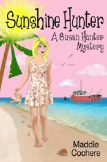 Sunshine Hunter (A Susan Hunter Mystery)