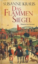 Susanne Kraus: Das Flammen Siegel