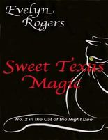 Sweet Texas Magic (The Cat of the Night Duo)