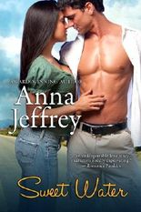 Sweet Water (The West Texas Series, Book 1)