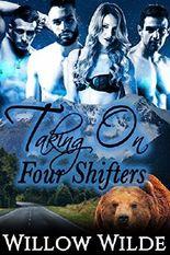TAKING ON FOUR SHIFTERS (Steamy Werebear Shifter BBW FMMMM Menage Romance)