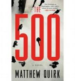 THE 500 BY Quirk, Matthew(Author)06-2012( Hardcover )