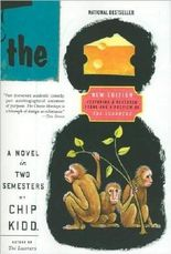 THE CHEESE MONKEYS: A NOVEL IN TWO SEMESTERS [The Cheese Monkeys: A Novel in Two Semesters ] BY Kidd, Chip(Author)Paperback 01-Jan-2008