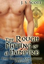 THE ROUGH MATING OF A VAMPIRE (The Vampire Coalition: A Short Prelude)