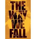 THE WAY WE FALL (FALLEN WORLD - TRILOGY #01) BY CREWE, MEGAN )[PAPERBACK]