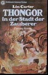 THONGOR in der Stadt der Zauberer - Fantasy-Roman.