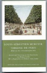Tableau de Paris. Bilder aus dem vorrevolutionären Paris (Auswahl). Dt. von Wolfgang Tschöke.