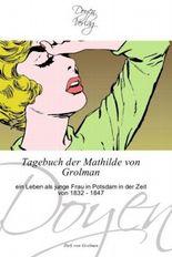 Tagebuch der Mathilde von Grolman