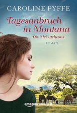Tagesanbruch in Montana (Die McCutcheons, Buch 1)