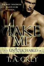 Take Me: The Untouchables 1 (paranormal erotic romance)