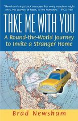 Take Me With You: A Round-the-World Journey to Invite a Stranger Home