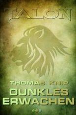 Talon - Dunkles Erwachen (Band 1)