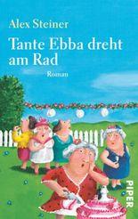 Tante Ebba dreht am Rad
