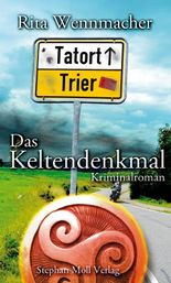 Tatort Trier: Das Keltendenkmal