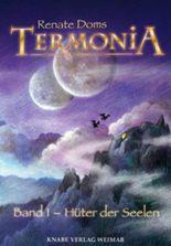 Termonia Band 1 - Hüter der Seelen