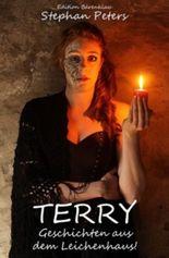 Terry - Geschichten aus dem Leichenhaus (Horror)