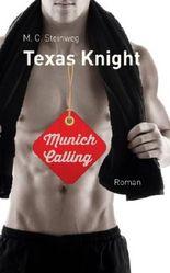 Texas Knight - Munich Calling