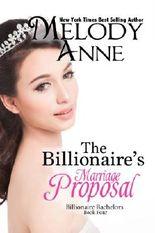 The Billionaire's Marriage Proposal (Billionaire Bachelors - Book 4)