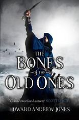The Bones of the Old Ones: 2 (The Chronicle of Sword and Sand)