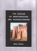 The Castles of Herefordshire and Worcestershire
