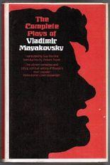 The Complete Plays of Vladimir Mayakovsky