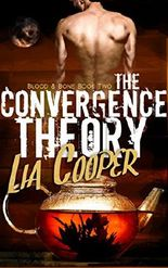The Convergence Theory (Blood & Bone Trilogy Book 2)