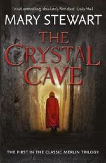The Crystal Cave (The Classic Merlin Trilogy)