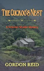 The Cuckoo's Nest (A Victorian Murder Mystery)