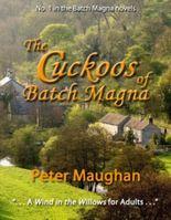 The Cuckoos of Batch Magna (The Batch Magna Novels)
