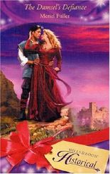 The Damsel's Defiance (Mills & Boon Historical)