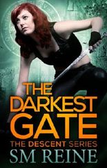 The Darkest Gate (#2) (The Descent Series)