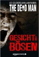 The Dead Man: Gesicht des Bösen
