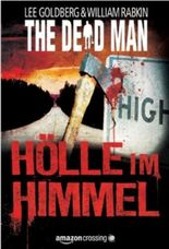 The Dead Man: Hölle im Himmel