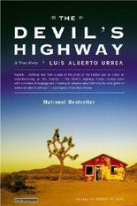 The Devil's Highway: A True Story by Urrea, Luis Alberto published by Back Bay Books (2005)