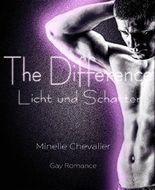 The Difference: Licht und Schatten