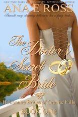 The Doctor's Secret Bride - Book One (Billionaire Brides of Granite Falls 1)