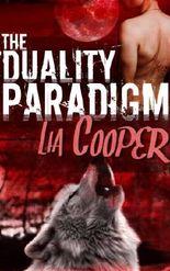 The Duality Paradigm (Blood & Bone Book One) (Blood & Bone Trilogy 1)