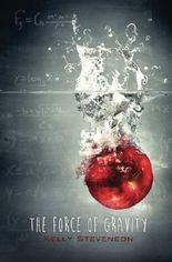 The Force of Gravity: (The Force of Gravity, Book 1)