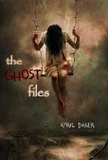 The Ghost Files (The Ghost Files - Book 1)