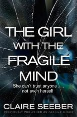 The Girl with the Fragile Mind