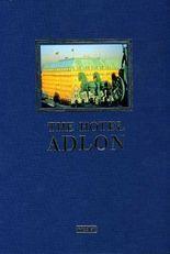 The Hotel Adlon