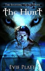 The Hunt (The Shifting Truth Series, Book 1)