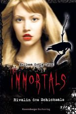 The Immortals - Rivalin des Schicksals