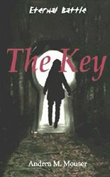 The Key (Eternal Battle Book 1)