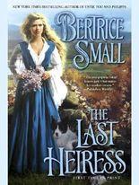 The Last Heiress: Friarsgate Inheritance Series, Book 4 (Signet Eclipse)