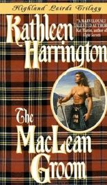 The MacLean Groom: Highland Lairds Trilogy